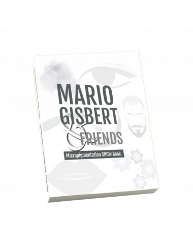 MARIO GISBERT & FRIENDS - MICROPIGMENTATION BOOK