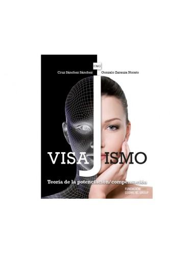 """LIBRO """"VISAJISMO - TEORÍA DE LA POTENCIACIÓN-COMPENSACIÓN"""""""